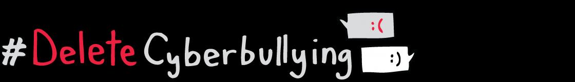 #DeleteCyberbullying